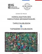 Une Indication Géographique pour les tapis et les tapisseries d'Aubusson (dossier de presse)